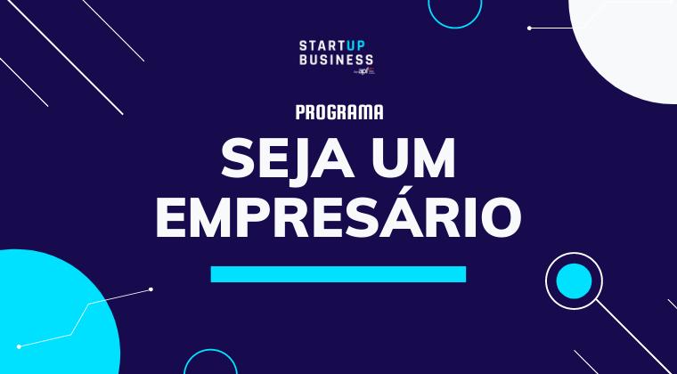Seja um empresário